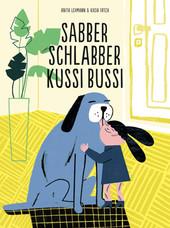 Cover: Sabber Schlabber Kussi Bussi 9782940481750