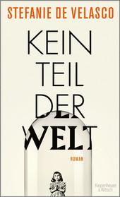 Cover: Kein Teil der Welt 9783462050431