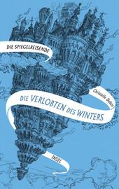 Cover: Die Spiegelreisende 9783458177920