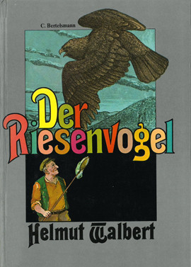 Cover: Der Riesenvogel 9783570051467