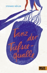 Cover: Tanz der Tiefseequalle 9783407822154