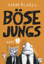 Böse Jungs. Band 1